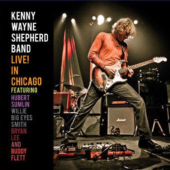 Live! In Chicago-Shepherd Kenny Wayne