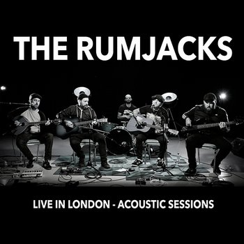 Live in London - Acoustic Sessions-The Rumjacks