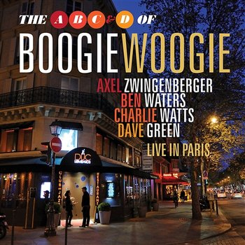 Live In Paris - The A, B, C & D Of Boogie Woogie