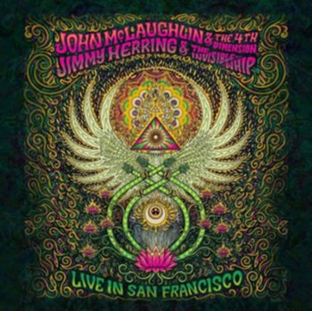 Live in San Francisco - John McLaughlin & The 4th Dimension/Jimmy Herring & The Invisible Whip