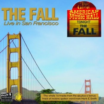 Live In San Francisco-The Fall