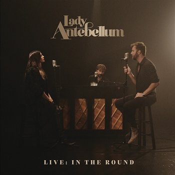 What I'm Leaving For-Lady Antebellum