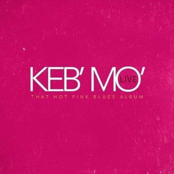 Live-That Hot Pink Blues Album-Keb' Mo'