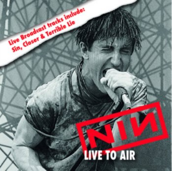 Live to Air-Nine Inch Nails