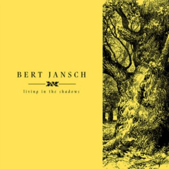 Living In The Shadows-Bert Jansch