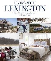 Living with Lexington-Lindhe Kristina
