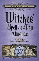 Llewellyn's 2019 Witches' Spell-A-Day Almanac - Ardinger Barbara, Barrette Elizabeth, Bird Stephanie Rose