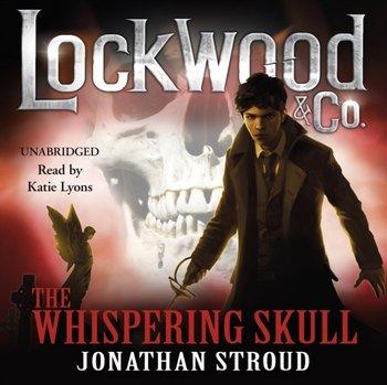 Lockwood & Co: The Whispering Skull-Stroud Jonathan
