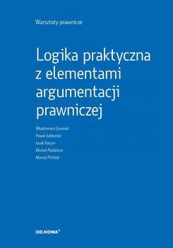 Logika praktyczna z elementami argumentacji prawniczej. Warsztaty prawnicze-Opracowanie zbiorowe