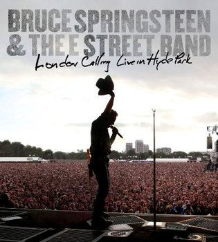 London Calling: Live in Hyde Park - Springsteen Bruce, The E Street Band