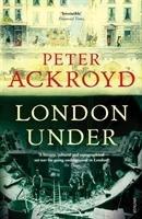 London Under-Ackroyd Peter