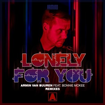 Lonely for You - Armin van Buuren feat. Bonnie McKee