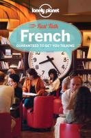 Lonely Planet Fast Talk French - Lonely Planet