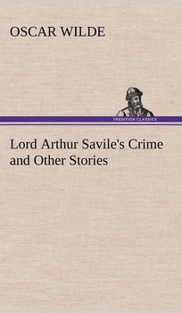 Lord Arthur Savile's Crime and Other Stories-Wilde Oscar