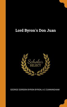 Lord Byron's Don Juan - Byron George Gordon Byron