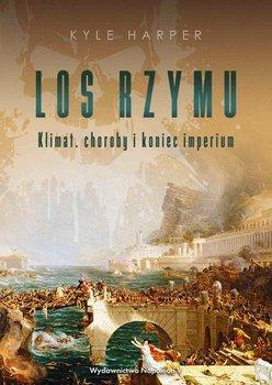 Los Rzymu. Klimat, choroby i koniec imperium-Harper Kyle