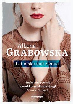 Lot nisko nad ziemią-Grabowska Ałbena