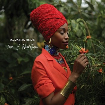 Love And Liberation-Jazzmeia Horn
