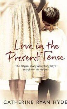 Love in the Present Tense-Hyde Catherine Ryan