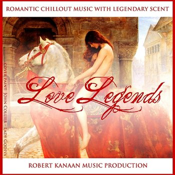 Love Legends - Robert Kanaan