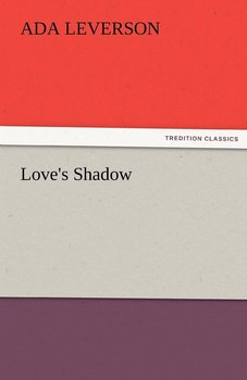 Love's Shadow-Leverson Ada