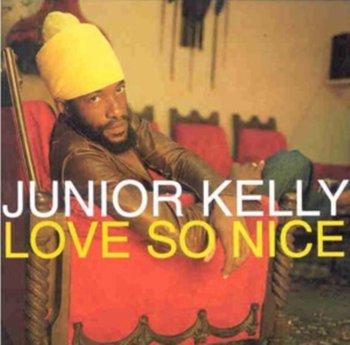 Love So Nice-Kelly Junior