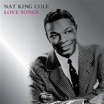 Love Songs-Nat King Cole