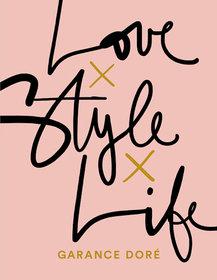 Love, style, life-Dore Garance