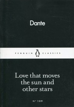 Love that moves the sun and other stars-Alighieri Dante
