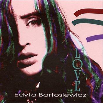 Love-Edyta Bartosiewicz
