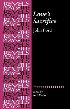 Loves Sacrifice-Ford John