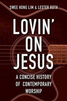 Lovin' on Jesus-Lim Swee Hong