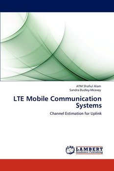 Lte Mobile Communication Systems - Alam Atm Shafiul