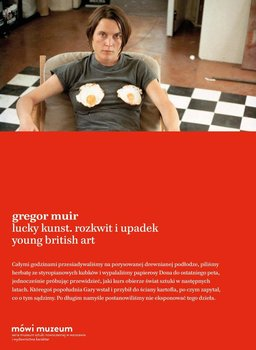 Lucky Kunst. Rozkwit i upadek Young British Art                      (ebook)