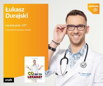 Łukasz Durajski | Empik Galeria Bałtycka