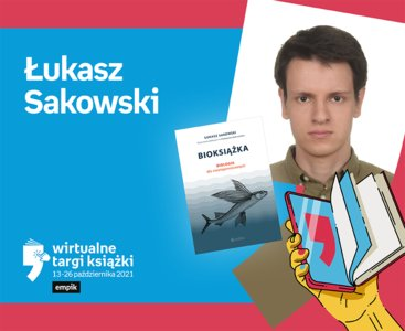 Łukasz Sakowski (To tylko teoria) – PREMIERA | Wirtualne Targi Książki