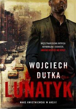 Lunatyk-Dutka Wojciech