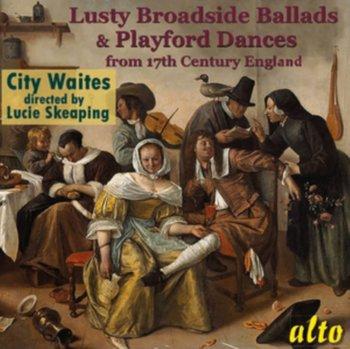 Lusty Broadside Ballads & Playford Dances