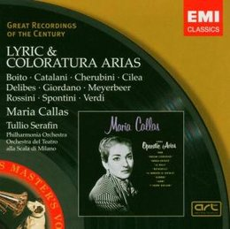 Lyrics and Coloratura Arias - Callas Maria