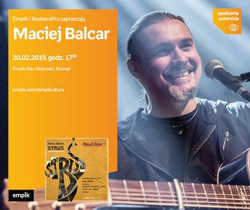 Maciej Balcar   Empik Plac Wolności