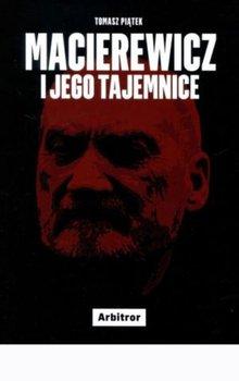 Macierewicz i jego tajemnice-Piątek Tomasz