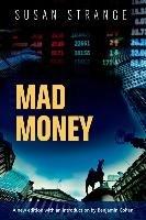 Mad Money-Strange Susan