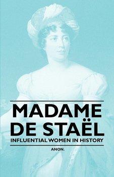 Madame de Sta L - Influential Women in History-Anon
