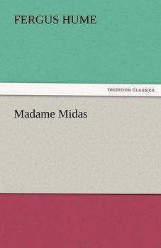 Madame Midas-Hume Fergus
