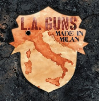 Made In Milan-L.A. Guns
