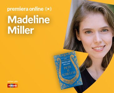 Madeline Miller  –  PREMIERA ONLINE