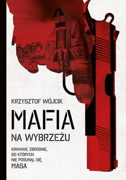 Mafia na wybrzeżu                      (ebook)