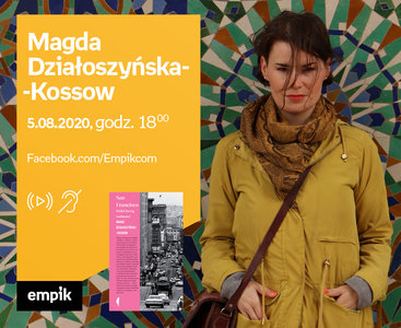 Magda Działoszyńska-Kossow – Premiera online