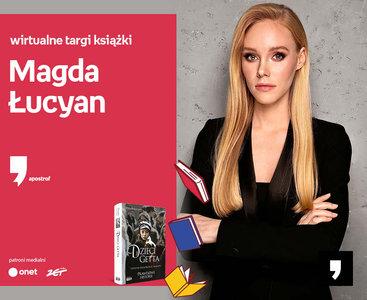 Magda Łucyan – PREMIERA | Wirtualne Targi Książki. Apostrof
