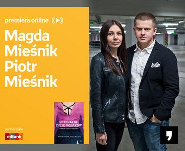Magda Mieśnik, Piotr Mieśnik - PREMIERA ONLINE